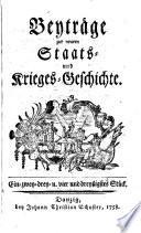 Beyträge zur neuern Staats-Und Krieges-Geschichte