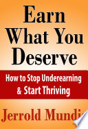 Earn What You Deserve Book PDF