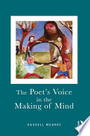 The Poet's Voice in the Making of Mind It Emerge Again And Again In