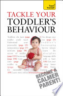 Tackle Your Toddler s Behaviour