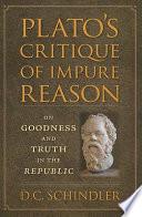 Plato s Critique of Impure Reason