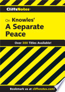 CliffsNotes on Knowles  A Separate Peace