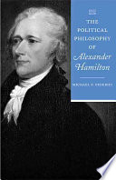 The Political Philosophy of Alexander Hamilton