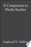 A Companion To Media Studies