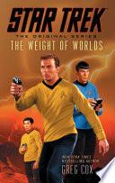 Star Trek  The Original Series  The Weight of Worlds