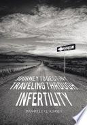 Journey to Destiny  Traveling Through Infertility
