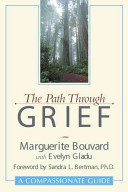 The Path Through Grief: A Compassionate Guide