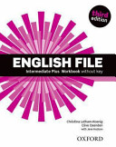 English File 3e Intermediate Plus Workbook Without Key