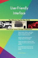 User Friendly Interface The Ultimate Step By Step Guide