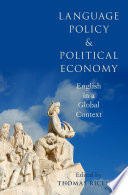 Language Policy and Political Economy