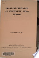 Gin-stand Research At Stoneville, Miss.: 1956-66 : ...