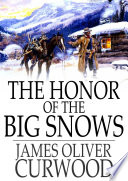 The Honor of the Big Snows