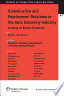 Globalization and Employment Relations in the Auto Assembly Industry  a Study of Seven Countries