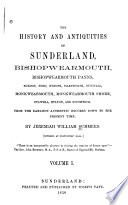 The History and Antiquities of Sunderland  Bishopwearmouth  Bishopwearmouth Panns  Burdon     Book PDF