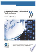 Policy Priorities for International Trade and Jobs