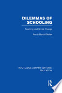 Dilemmas of Schooling  RLE Edu L