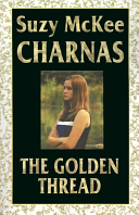 The Golden Thread : new york city teenager, to use her magical...