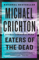 Eaters Of The Dead : comes an epic tale of unspeakable horror....