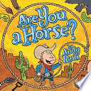 Are You a Horse