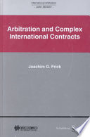 Arbitration in Complex International Contracts