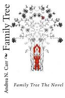 Family Tree the Novel