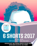 Six Shorts 2017  The finalists for the 2017 Sunday Times EFG Short Story Award
