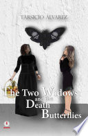 The Two Widows and the Death Butterflies