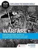 OCR GCSE History Explaining the Modern World: Warfare, Revolution and the Historic Environment