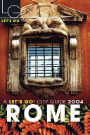 Let's Go Rome 12th Edition Years Let S Go Travel Guides