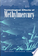 Toxicological Effects of Methylmercury
