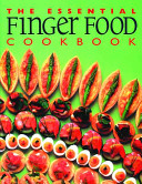 The Essential Finger Food Cookbook