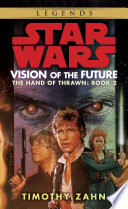 Vision of the Future  Star Wars Legends  The Hand of Thrawn