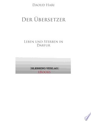 Der Übersetzer: Leben und Sterben in Darfur - ISBN:9783641025496