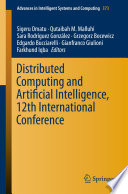 Distributed Computing and Artificial Intelligence  12th International Conference