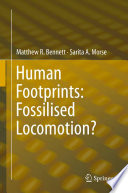 Human Footprints  Fossilised Locomotion