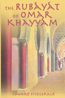 The Rubayat of Omar Khayyam