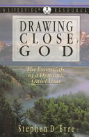 Drawing Close To God