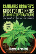 Cannabis Grower S Guide For Beginners