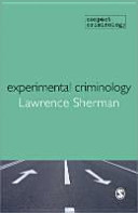 Experimental Criminology