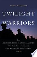 Twilight Warriors