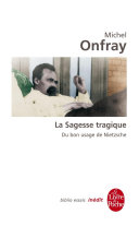 download ebook la sagesse tragique. du bon usage de nietzsche pdf epub
