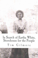 In Search of Eartha White  Storehouse for the People