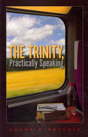 The Trinity  Practically Speaking