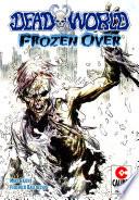 Deadworld Frozen Over Vol 1 1