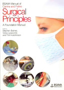 BSAVA Manual of Canine and Feline Surgical Principles Series From The Bsava It Presents The Basic