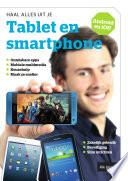 Haal alles uit je tablet en smartphone