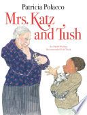 Mrs  Katz and Tush