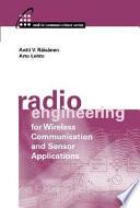 Radio Engineering for Wireless Communication and Sensor Applications