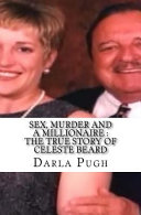 Sex  Murder and a Millionaire
