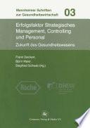 Erfolgsfaktor Strategisches Management, Controlling und Personal